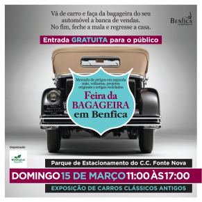 Feira de Bagageira de Benfica – 15 de Março