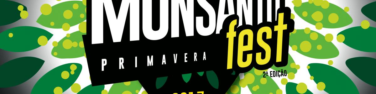 Monsanto Primavera Fest – 2017